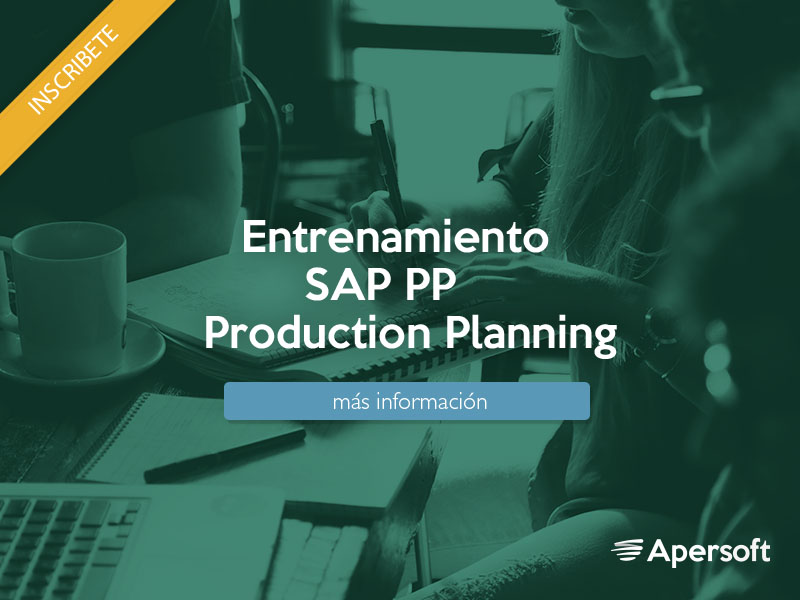 Entrenamiento SAP (PP) Production Planning.